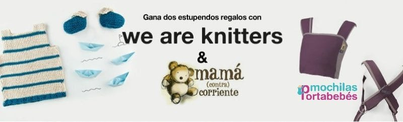 Sorteo We Are Knitters y Mochilas-Portabebes.es