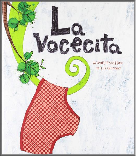 La vocecita, Editorial Kókinos