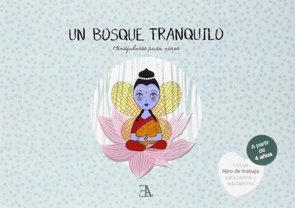 Un Bosque Tranquilo - Mindfulness para niños (portada)