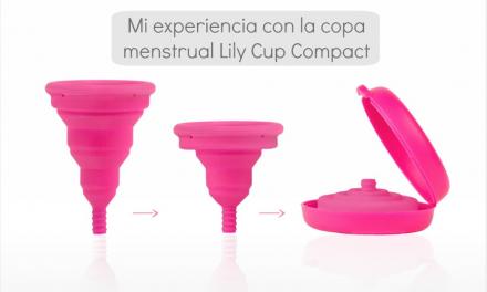 Copa menstrual Lily Cup Compact: mi experiencia con ella