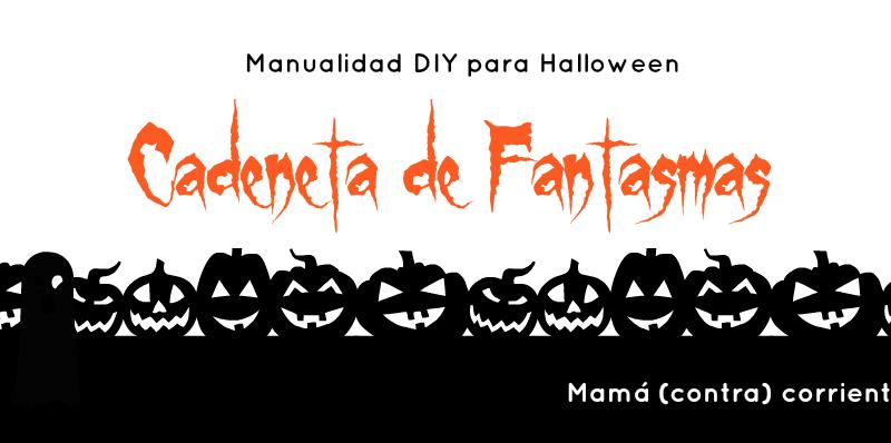 Manualidad DIY niños para Halloween: cadeneta de fantasmas
