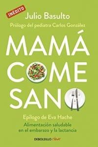 Mamá Come Sano – Julio Basulto