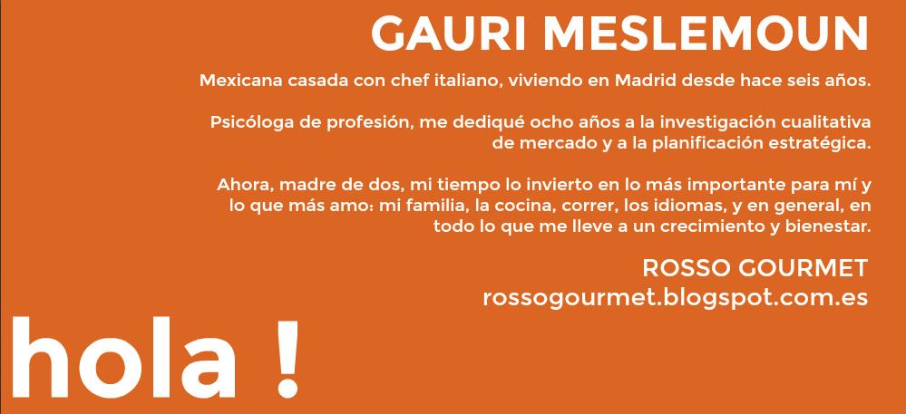 Gauri Meslemoun Rosso Gourmet