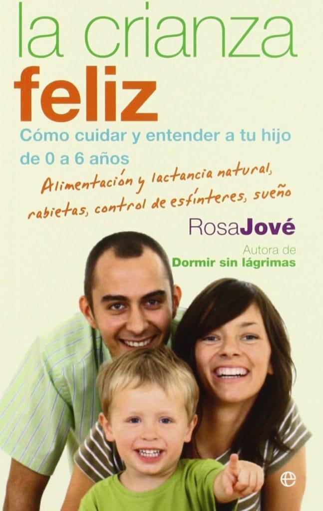 La Crianza Feliz - Rosa Jové