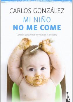 Mi Niño no me Come – Carlos González