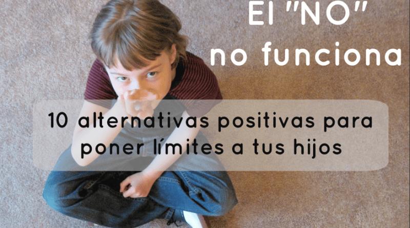 """El """"NO"""" no funciona: 10 alternativas positivas para poner límites a tus hijos"""