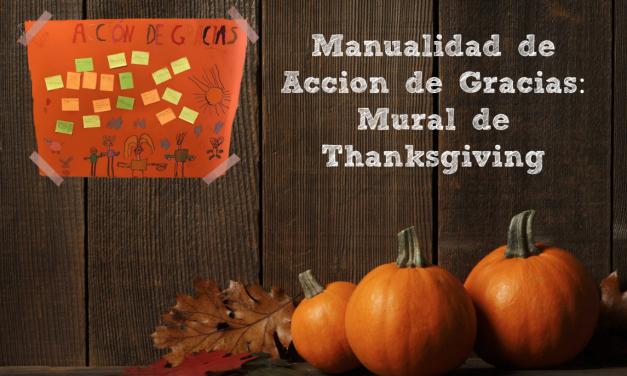 Manualidad de Acción de Gracias: Mural de Thanksgiving