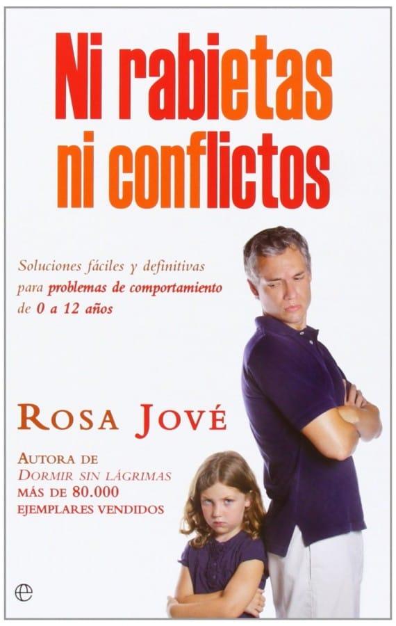 Ni rabietas ni conflictos, de Rosa José