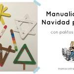 Manualidades de Navidad para niños con palitos de madera