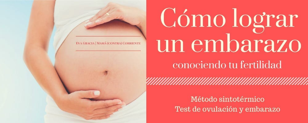Cómo lograr un embarazo conociendo tu fertilidad