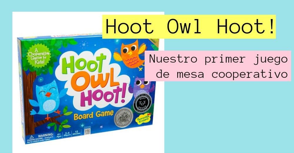 Hoot Owl Hoot: nuestro primer juego de mesa cooperativo