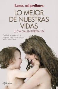 """""""Lo mejor de nuestras vidas"""" Lucía Galán"""